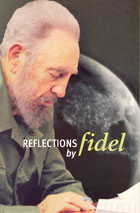 Reflections by Fidel Castro Ruz